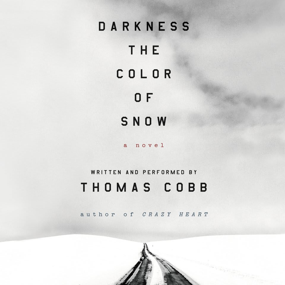 Darkness the Color of Snow