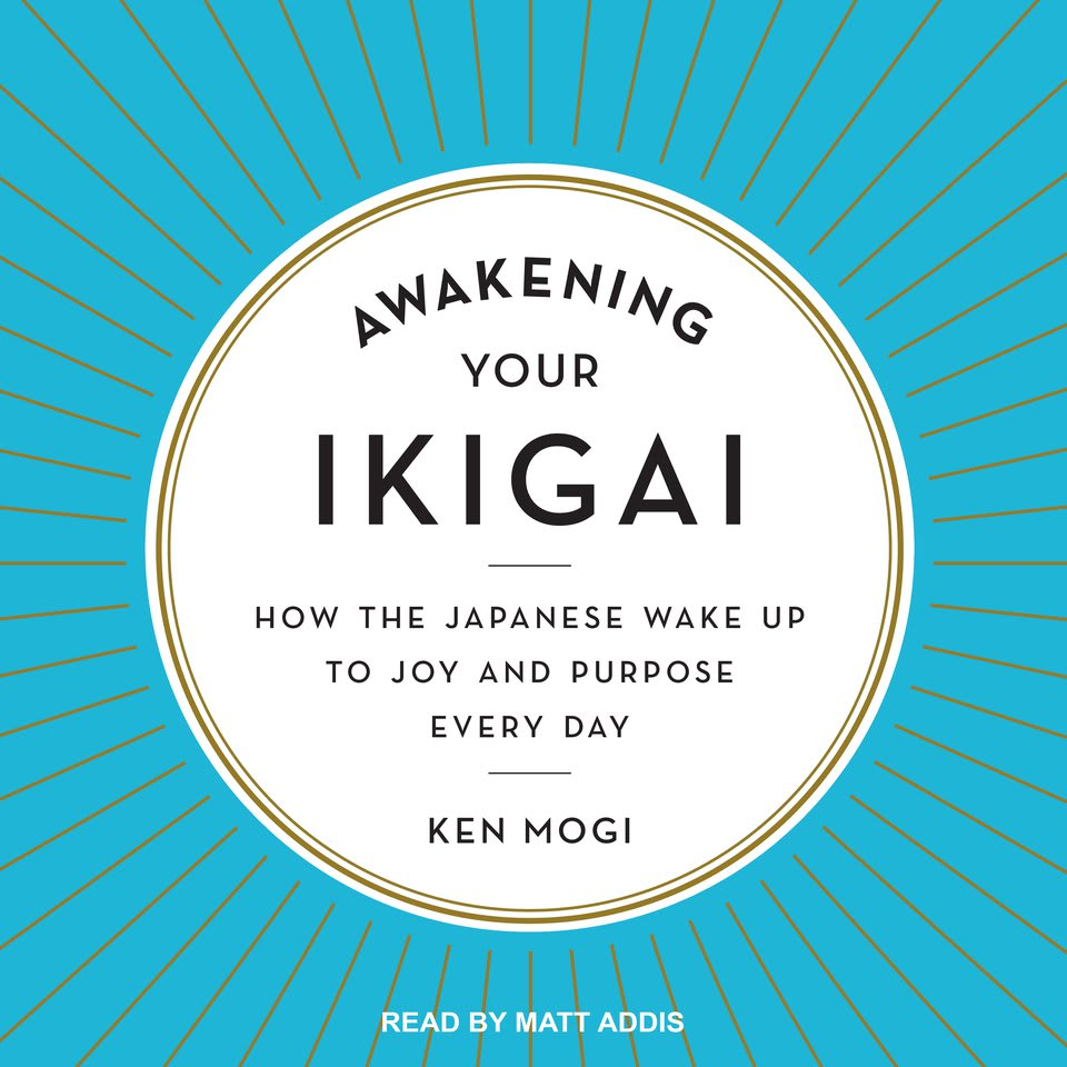 Awakening Your Ikigai