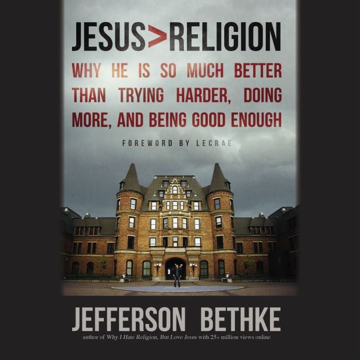 Book cover for Jesus > Religion by Jefferson Bethke with limited-time offer banner