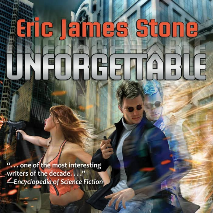 Book cover for Unforgettable by Eric James Stone with limited-time offer banner