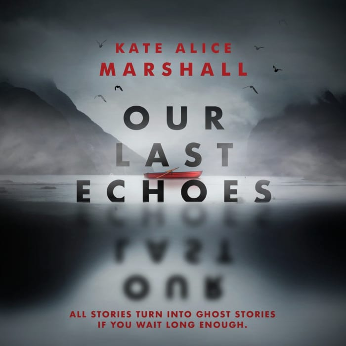 Book cover for Our Last Echoes by Kate Alice Marshall