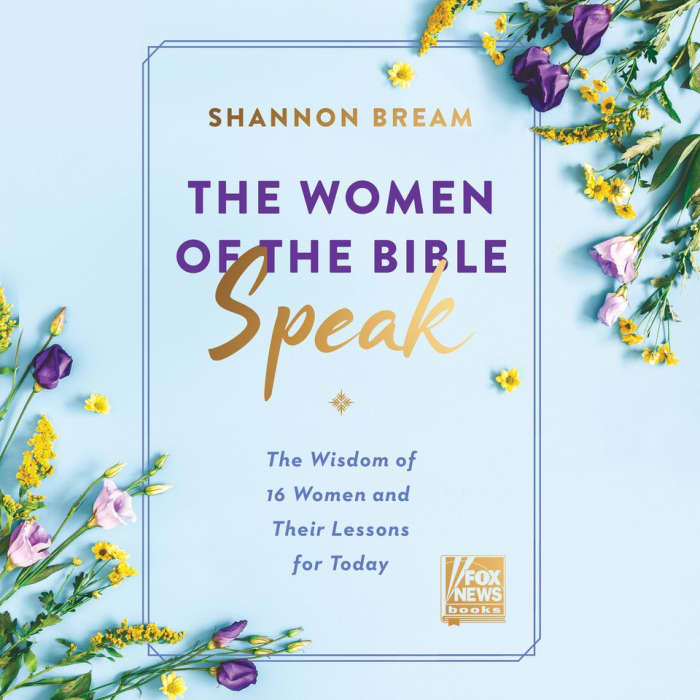 Book cover for The Women of the Bible Speak by Shannon Bream