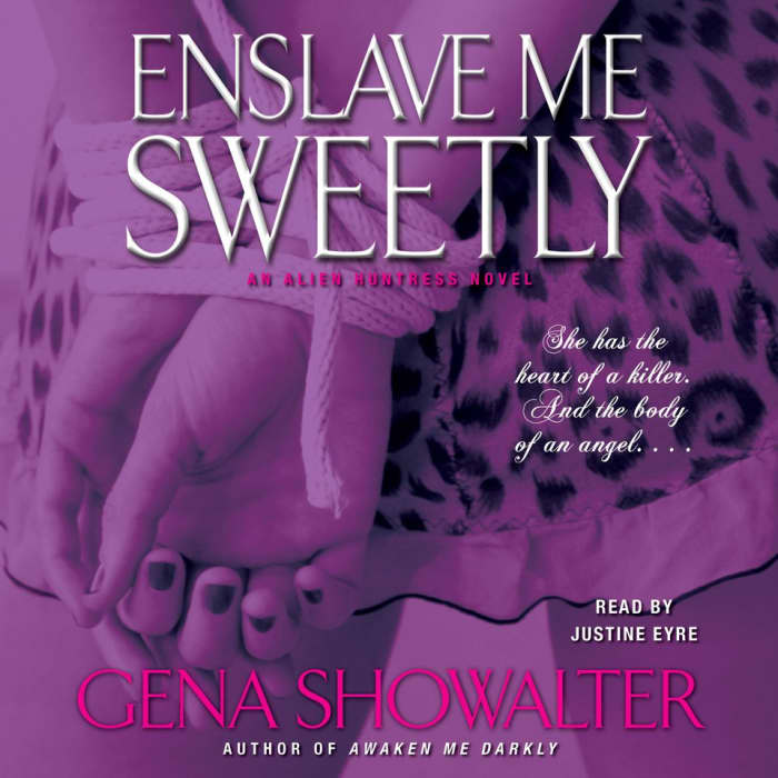Enslave Me Sweetly