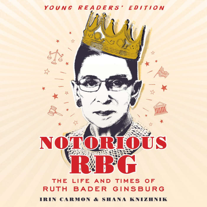 Notorious RBG: Young Readers' Edition