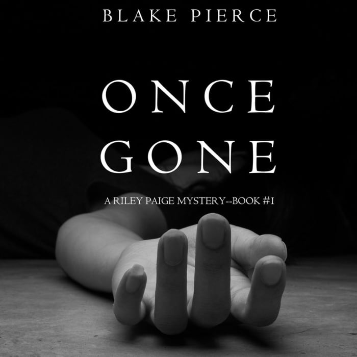 Once Gone (A Riley Paige Mystery–Book 1)