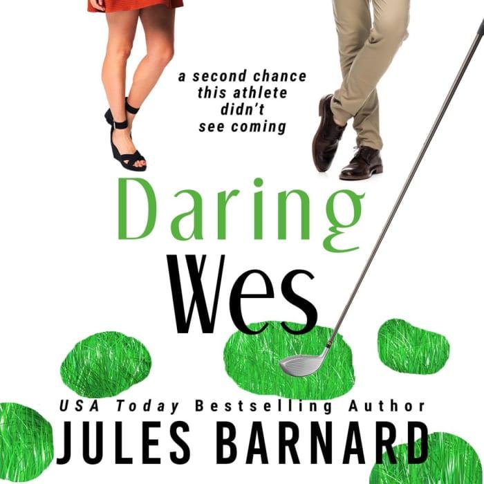 Daring Wes