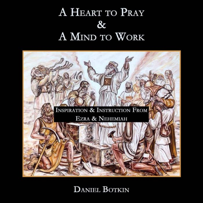 A Heart to Pray And A Mind to Work